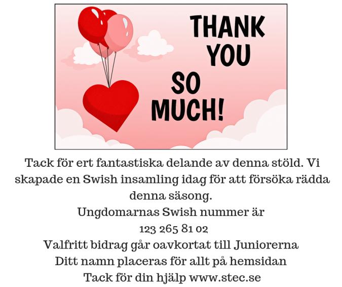 Tack för ert fantastiska delande av denna stöld. Vi skapade en Swish insamling idag för att försöka räddadenna säsong. Ungdomarnas Swish nummer är 123 265 81 02Valfritt bidrag går oavkortat till Junio.png